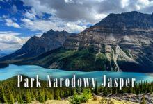 Photo of Park Narodowy Jasper – znikające jeziora