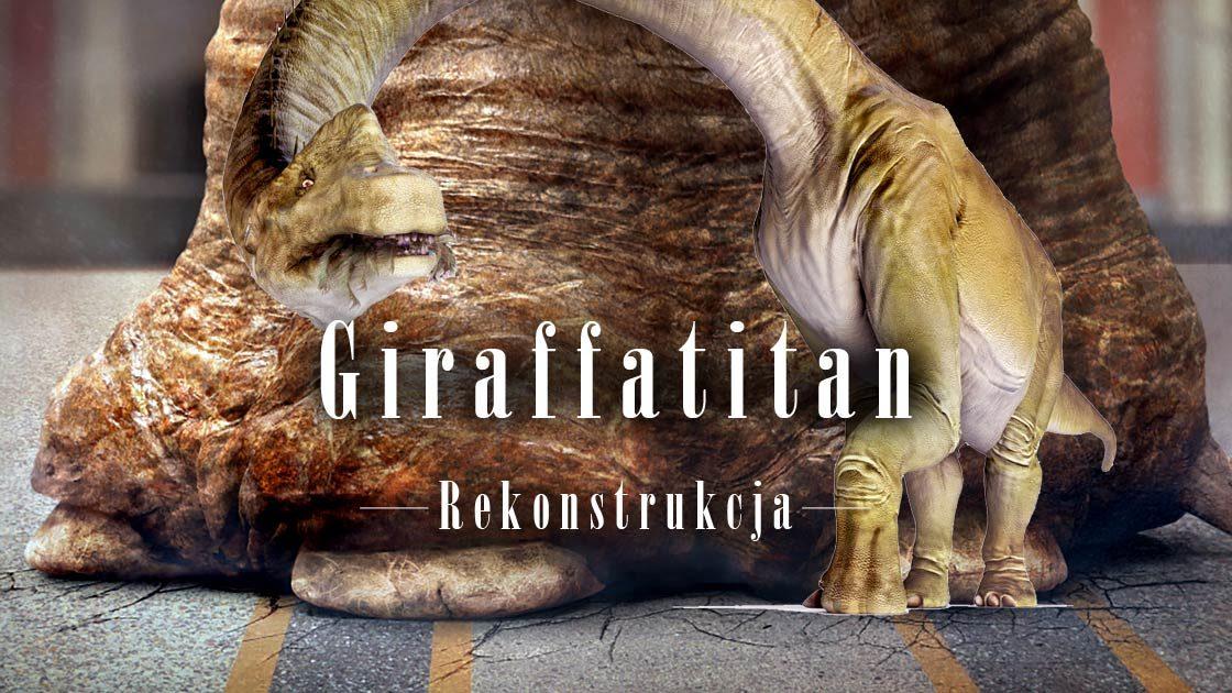 Dinoanimals Pl: Giraffatitan – Rekonstrukcja Dinozaura