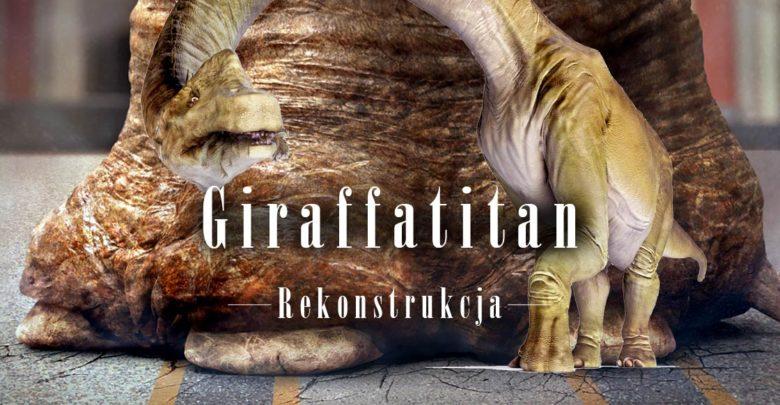 Photo of Giraffatitan – rekonstrukcja dinozaura