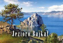Photo of Bajkał – najgłębsze jezioro świata