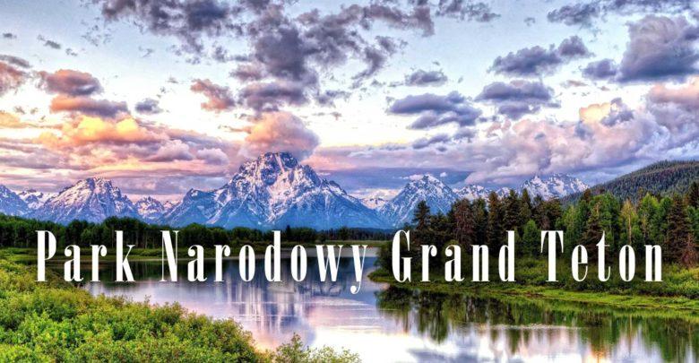 Photo of Park Narodowy Grand Teton
