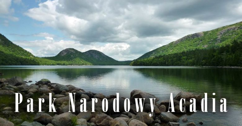 Photo of Park Narodowy Acadia