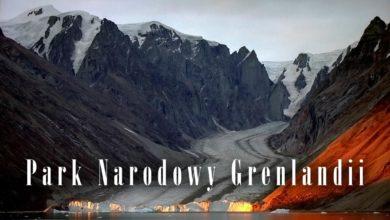 Photo of Park Narodowy Grenlandii – największy park narodowy