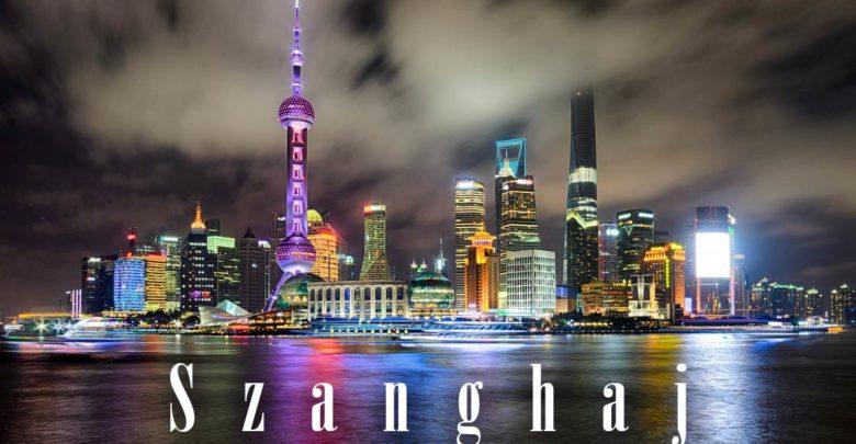 Photo of Wielkie miasta i aglomeracje – Szanghaj