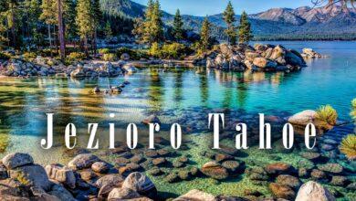 Photo of Tahoe – jedno z najpiękniejszych jezior świata