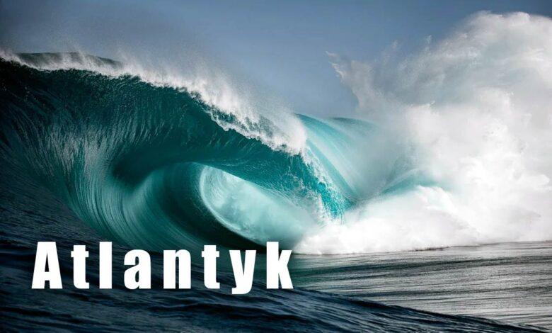 Photo of Atlantyk – Ocean Atlantycki