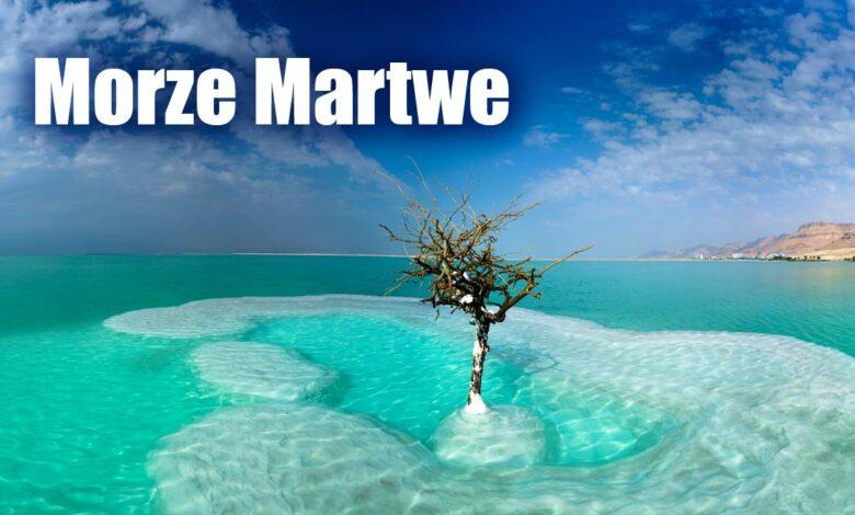 Photo of Morze Martwe – fenomen przyrodniczy